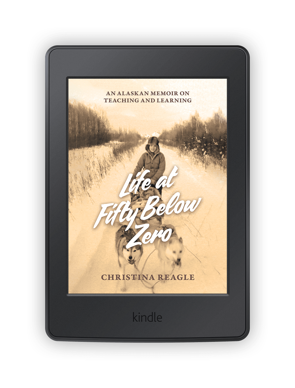 Life at Fifty Below Zero Available on Kindle